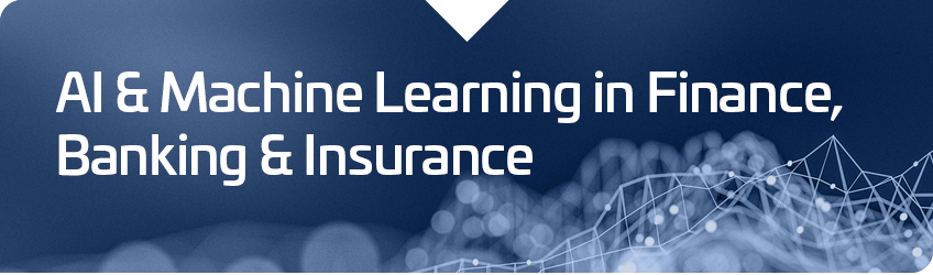 ai & machine learning in finance, banking & insurance